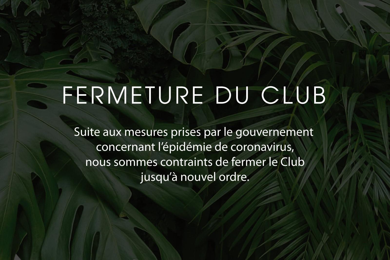 FERMETURE DU CLUB - Covid-19